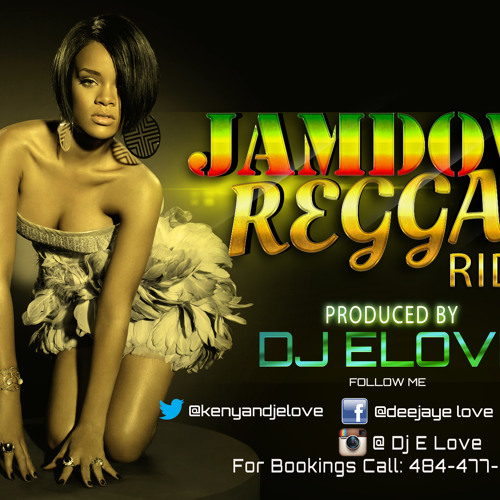 Jamdown Reggae Riddims  {Dj E Love} (2013)