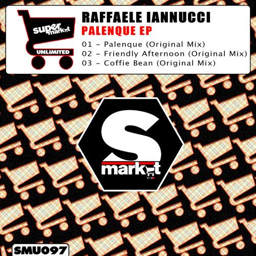 Raffaele Iannucci - Palenque (Original Mix)