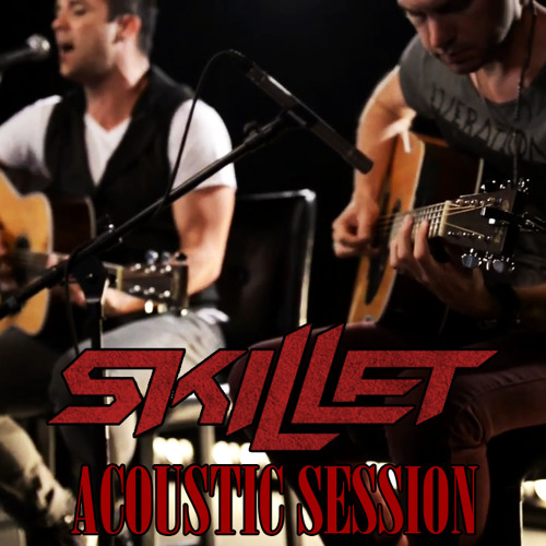 Skillet - Sick Of It (Acoustic)