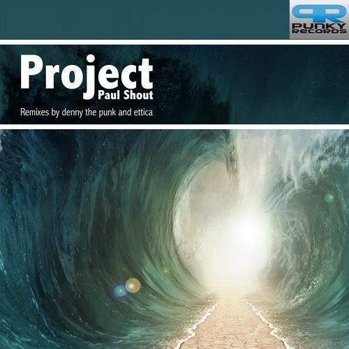 Paul Shout 'Project' (Ettica Remix)