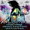 Island Vibes Riddim Mix