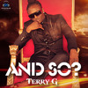 Terry G - And So