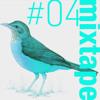 Mixtape#04