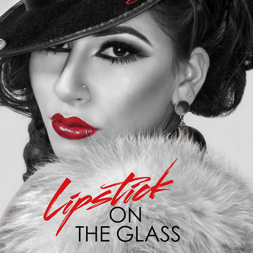 Lipstick On The Glass EP -Alexa Ferr