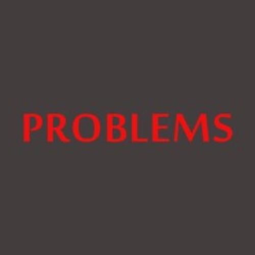 """Problems"" B-Anthony & Joe K"
