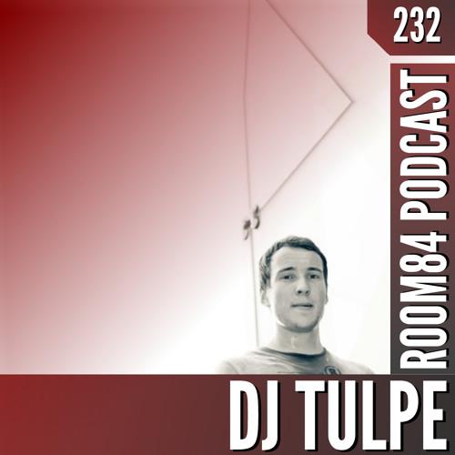 R84 PODCAST232: DJ TULPE