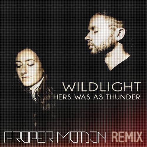 Wildlight - Twirl Me (Proper Motion Remix)