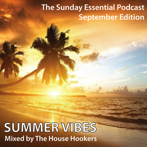 The Sunday Essential September with The House Hookers