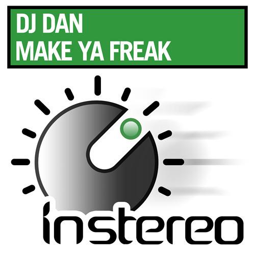 DJ Dan - Make Ya Freak