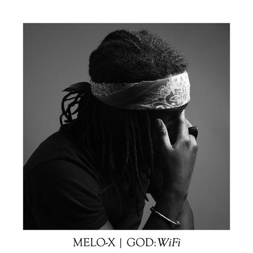 MELO-X | GOD: WiFi