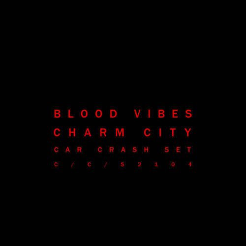 Blood Vibes - Charm City