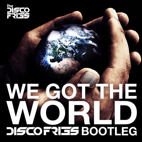 Icona Pop x Audien x Mercer x Promise Land - We Got The World [Disco Fries Bootleg]