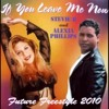 13- Stevie B and Alexia Phillips -If you leave me now ( future freestyle 2010)