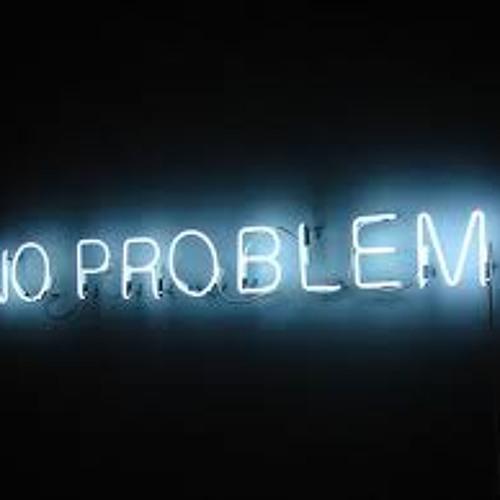 No Problems (Prod. Scott Styles)