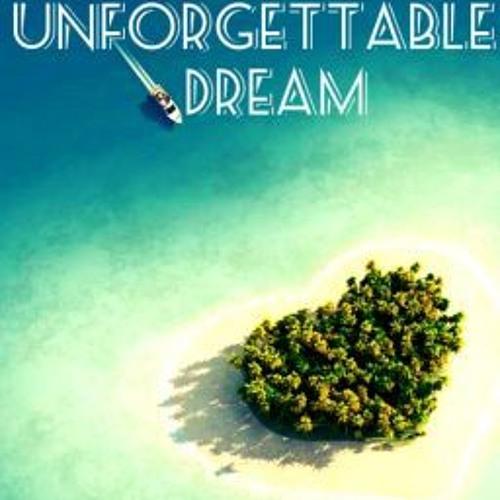 my unforgettable dream