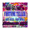 Maroon 5 - Fortune Teller (Jed Dirty Dutch Party Intro Remix)