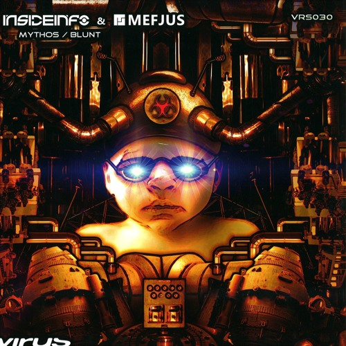 InsideInfo & Mefjus - Blunt [Virus]