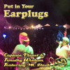 Earplugs (with Captain Planet & Featuring Dash) (FREE DOWNLOAD)