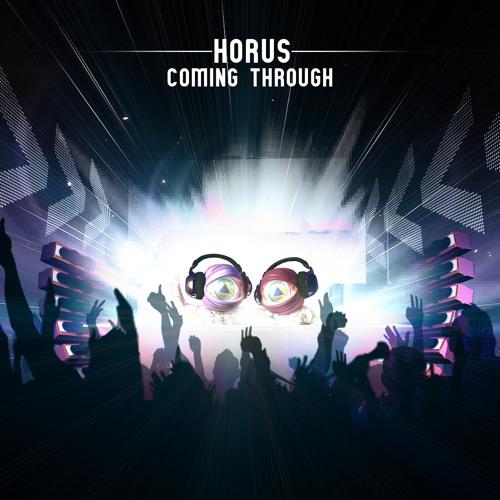 Horus - Coming Through (Horus ft. Lokka vocal remix) ( Short cut )
