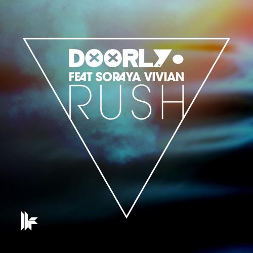 Doorly Feat Soraya Vivian - 'Rush (Rory Lyons & Doorly Remix)' - OUT NOW