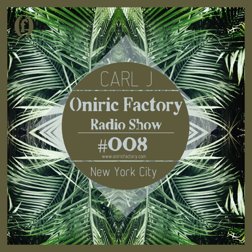 Oniric Factory Radio Show #008 [Spanish Version]
