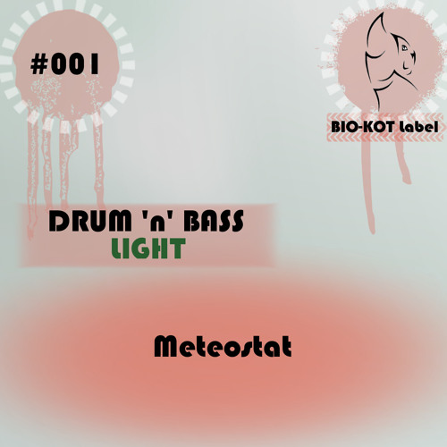 Meteostat - Atmos [Atmospheric Drum And Bass]
