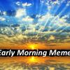 Early Morning Meme 5 Sept, 2013 w/ Brian Brawdy