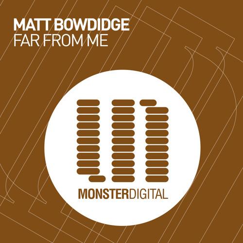 Matt Bowdidge - Far From Me (Radio Edit) [Featured on ASOT #629]