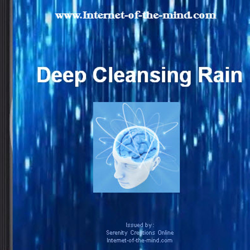Deep Cleansing Rain (with Music)