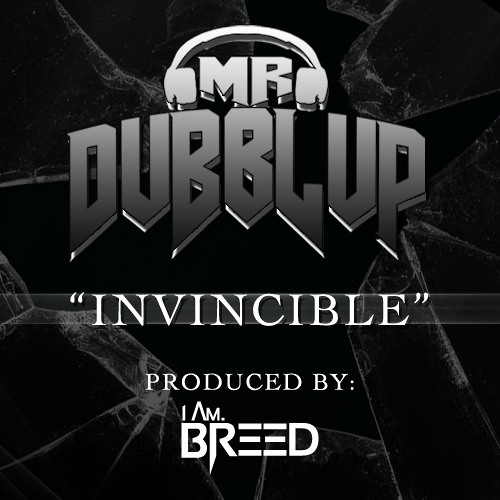 Invincible (Produced By I Am. BREED)