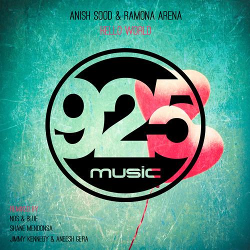 Hello World REMIXED - Anish Sood & Ramona Arena