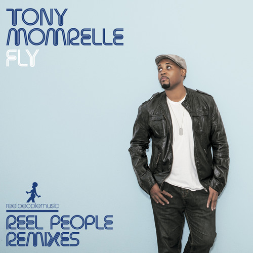 Tony Momrelle - Fly (Original Mix)