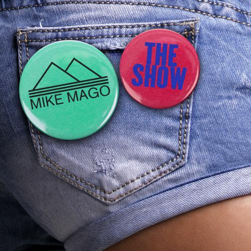 Mike Mago - The Show (Louis La Roche Remix)