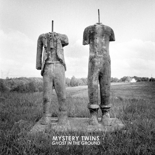 Mystery Twins - Ghost In The Ground (LP)