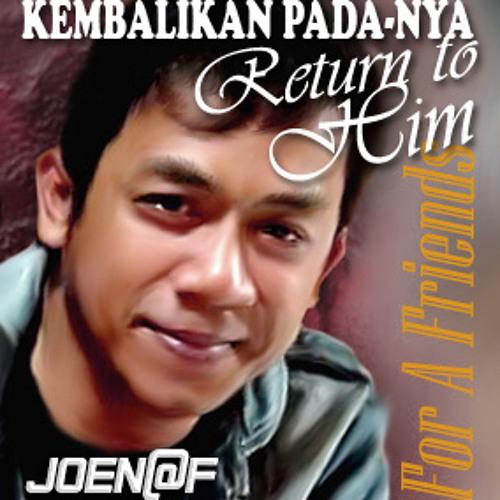 Kembalikan PadaNYA (Return to Him)