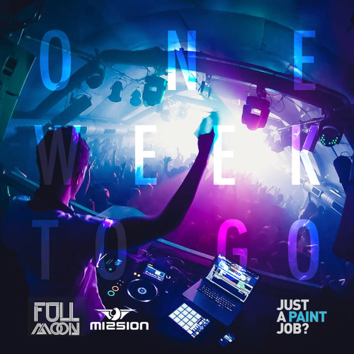 Full Moon @ Mission, 1 Week to Go Mix - Tom Haigh