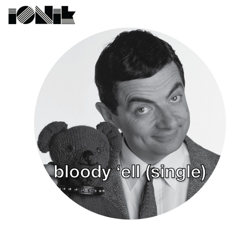 bloody 'ell (free download w/ stems)