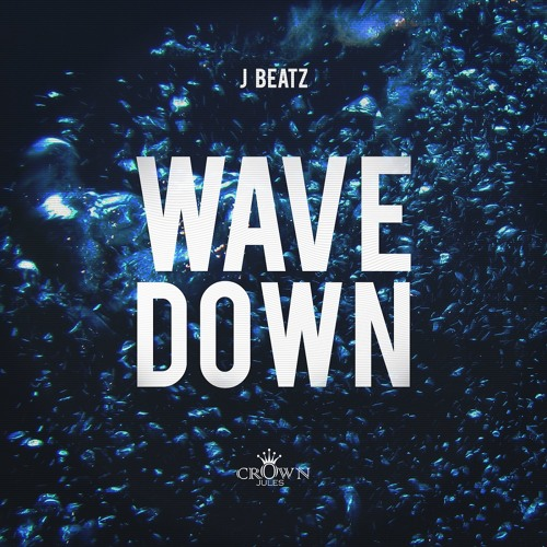 J Beatz - Wave Down EP Showreel (Out Now)