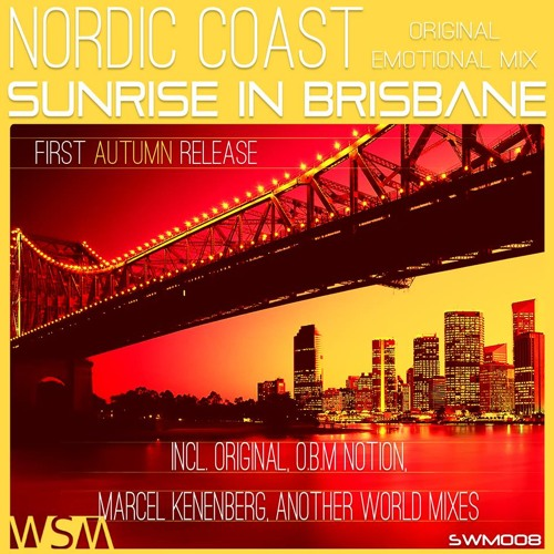 Nordic Coast - Sunrise In Brisbane (Marcel Kenenberg Remix) [Soul Waves Music]