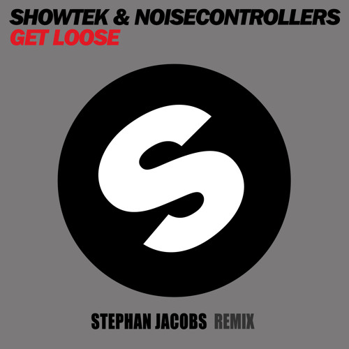 Showtek & Noisecontrollers - Get Loose (Stephan Jacobs Remix) - 2013