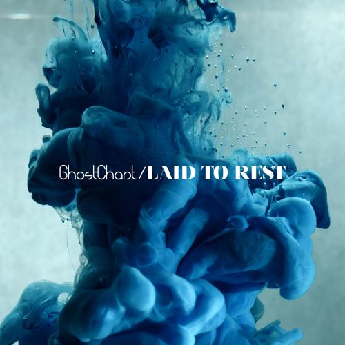GhostChant - Laid To Rest (Kolectiv Remix)