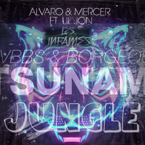 Tsunami Jungle ( Les Infames Bootleg)