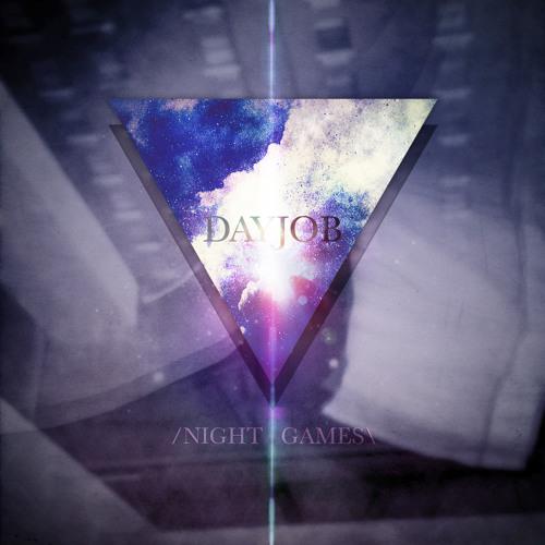 Dayjob - Night Games