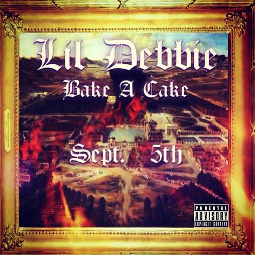 Lil Debbie - BAKE A CAKE