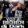 - Dj DaRk - 2013 - (original remix prod) - Voy a beber - Nicky Jam Ft Ñejo