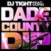 DJ Tight ft Cupid - Dade County Dip