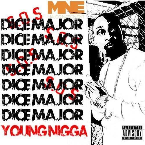 Dice Major - Young Nigga(Prod. By PS)