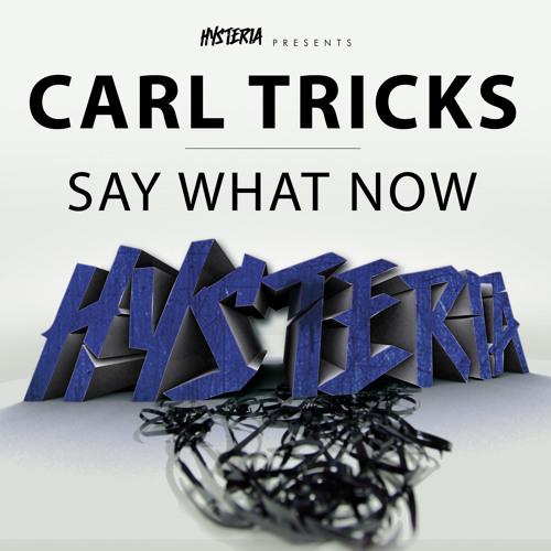 Carl Tricks - Hysteria Guest Mix