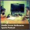 Episode 94: Studio 7 Melbourne: Mad Monday