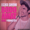 "ECKO SHOW  "" BODO AMAT""  FEAT YOUNG LEX (Prod By Mr Strezzo)"